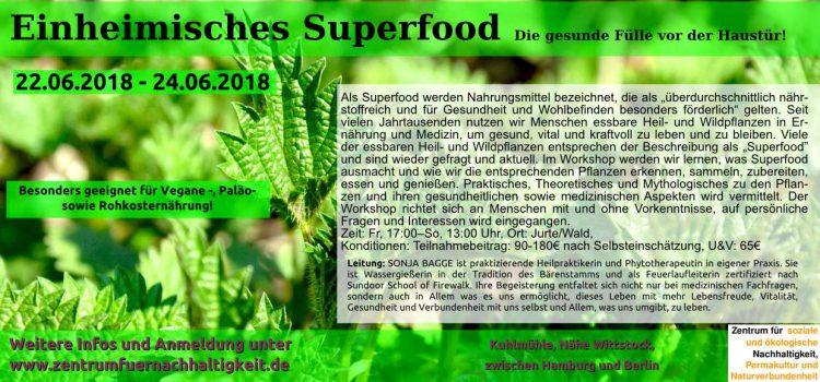 Einheimisches Superfood